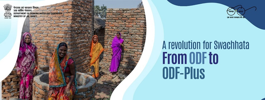 A Revolution for Swachhata from ODF to ODF-Plus
